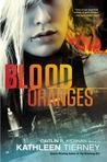 Blood Oranges (Siobhan Quinn, #1)