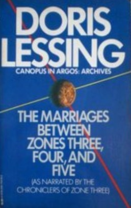The Marriages Between Zones Three, Four, and Five by Doris Lessing