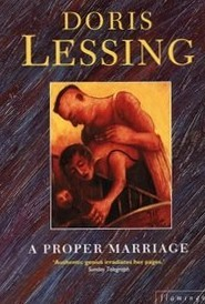 A Proper Marriage by Doris Lessing