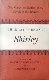 Shirley (Clarendon Edition of the Novels of the Brontës)