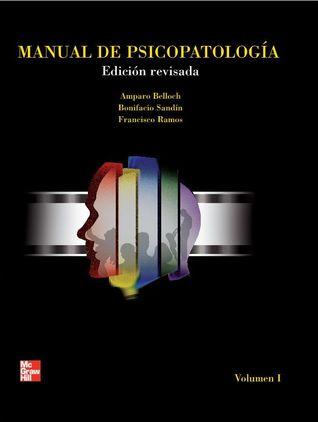 manual de psicopatolog a volumen 1 by amparo belloch rh goodreads com manual de psicopatologia vol 1 manual de psicopatologia belloch vol 1