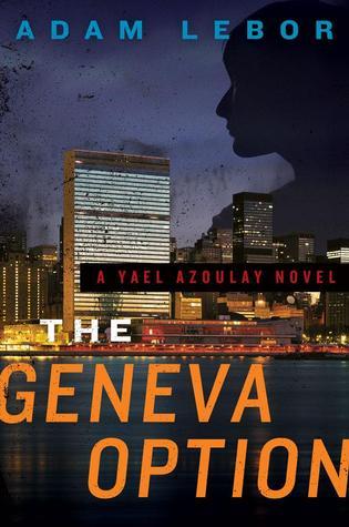The Geneva Option (Yael Azoulay #1)