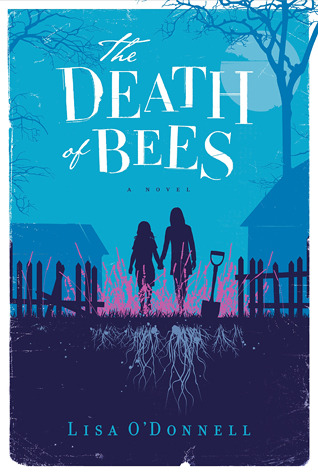 "Book cover of ""The Death of Bees"" by Lisa O'Donnell"