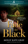 Fade to Black (Welcome Home #2)