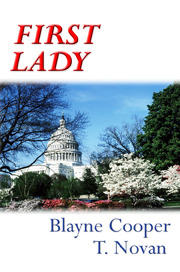 First Lady by Blayne Cooper