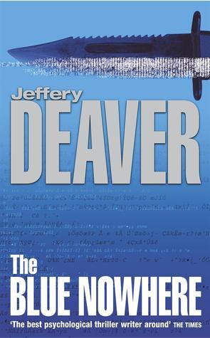 The Blue Nowhere by Jeffery Deaver