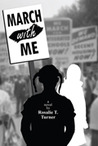 March with Me by Rosalie  Turner