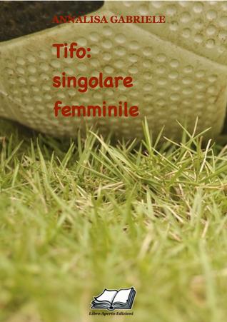 Tifo: singolare femminile