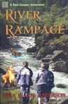 River Rampage (The Sam Cooper Adventure Series # 3)