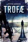 Trofæ (Jensen & Sander #1)