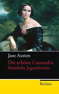 Die Schöne Cassandra - Sämtliche Jugendwerke