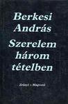 Szerelem Harom Tetelben (Hungarian Edition)