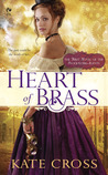 Heart of Brass by Kate Cross