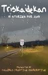 Triskaidekan: 13 Stories for 2013