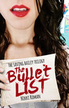 The Bullet List (The Saving Bailey Trilogy, #1)