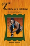 The Ride of a Lifetime - The Making of Mighty Ruthie