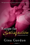 Recipe for Satisfaction (Madewood Brothers, #1)