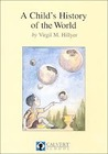 A Child's History of the World by V.M. Hillyer