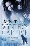 Wynter's Captive by Milly Taiden