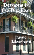 Demons in the Big Easy by Jamie Marchant