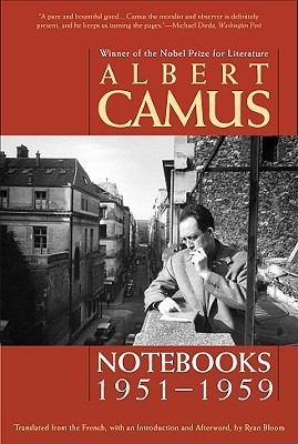 Notebooks, 1951-1959 por Albert Camus, Ryan Bloom