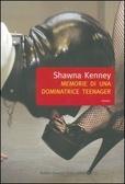 Memorie di una dominatrice teenager