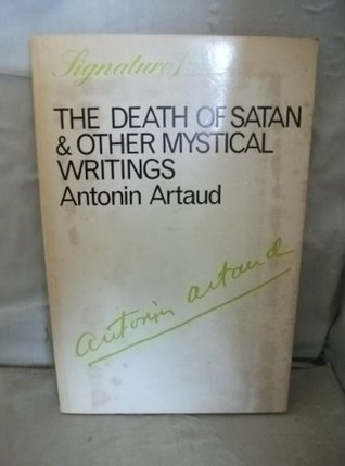 The Death of Satan & Other Mystical Writings