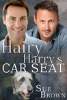 Hairy Harry's Car Seat (Lyon Road Vets, #1)