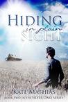 Hiding in Plain Sight (The Silver Oaks Series, #2)