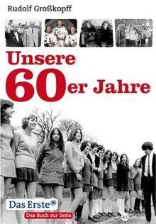Unsere 60er Jahre