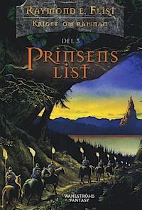 Prinsens list (Kriget om Rämnan, #5)