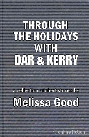 Through the Holidays with Dar & Kerry