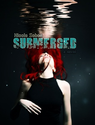 Submerged by Nicole Sobon