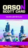 Navele pământului by Orson Scott Card
