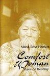 Maria Rosa Henson: Comfort Woman, Slave of Destiny