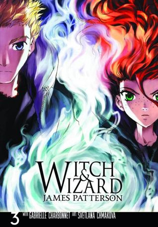 Witch Wizard: The Manga, Vol. 3