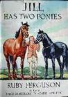 Jill Has Two Ponies (Jill's Ponies, #3)