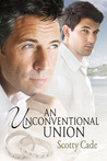 An Unconventional Union (Unconventional #2)