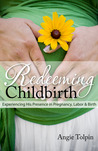 Redeeming Childbirth