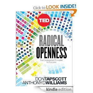 Radical Openness Four Unexpected Principles for Success by Anthony Williams
