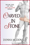 Carved In Stone by Donna McDonald