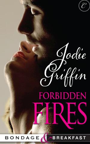 Forbidden Fires by Jodie Griffin
