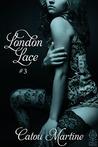 London Lace #3 (London Lace, #3)
