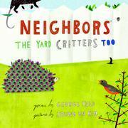 Neighbors: The Yard Critters Too