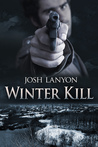 Winter Kill by Josh Lanyon