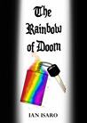 The Rainbow of Doom (The Dying War, #3)