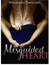 Misguided Heart (Misguided, #1)