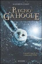 La Leggenda dei Guardiani: Il Regno di Ga'hoole (Guardians of Ga'hoole, #1-3)