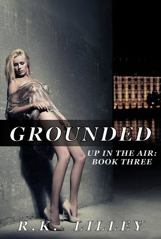 Grounded (Up in the Air, #3)
