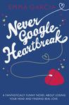 Never Google Heartbreak (Vivienne Summers, #1)